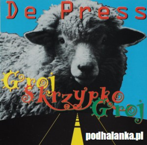 De Press - Groj Skrzypko Groj